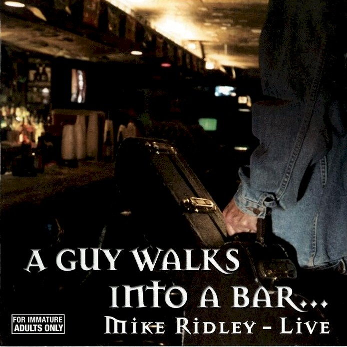 A Guy Walks Into a Bar...Mike Ridley - Live